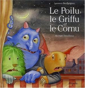 """Afficher """"Le Poilu, le Griffu et le Cornu"""""""