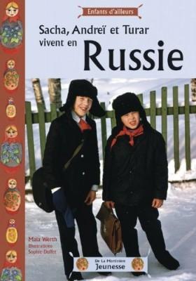 """Afficher """"Sacha, Andreï et Turar vivent en Russie"""""""