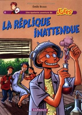 """Afficher """"Une épatante aventure de Jules n° 2La réplique inattendue"""""""
