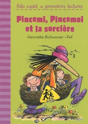 """Afficher """"Pincemi, Pincemoi et la sorcière"""""""