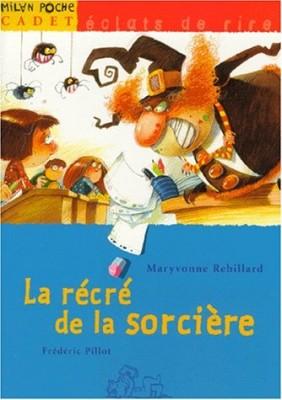 """Afficher """"La Récré de la sorcière"""""""