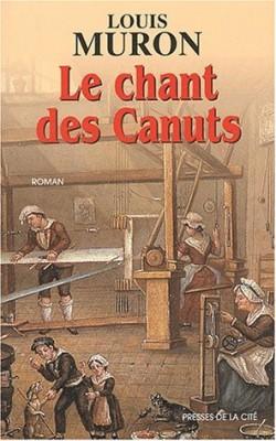 """Afficher """"Le chant des canuts"""""""