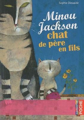 """Afficher """"Minou Jackson, chat de père en fils"""""""