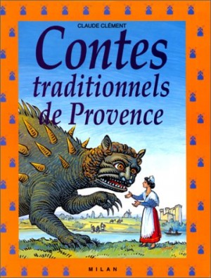 """Afficher """"Contes traditionnels de Provence"""""""