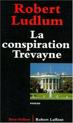 "Afficher ""La Conspiration Trevayne"""
