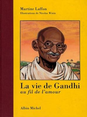 """Afficher """"La Vie de Gandhi, au fil de l'amour"""""""