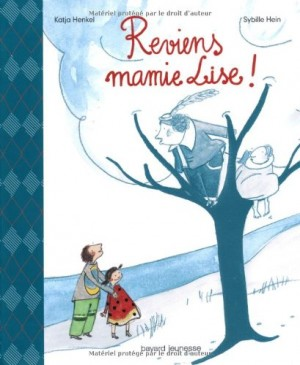 "Afficher ""Reviens mamie Lise !"""