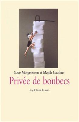 """Afficher """"Privée de bonbecs"""""""