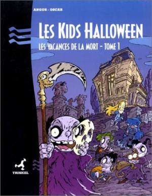 """Afficher """"Les kids Halloween n° 1 Les vacances de la mort"""""""