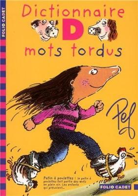 """Afficher """"Les aventures de la famille Motordu Dictionnaire d i.e. des mots tordus"""""""