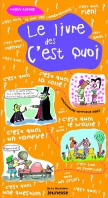 """Afficher """"Le livre des c'est quoi"""""""