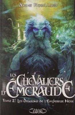 """Afficher """"Les Chevaliers d'Émeraude n° 2 Les Dragons de l'empereur noir"""""""