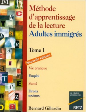 "Afficher ""Méthode d'apprentissage de la lecture, adultes immigrés 1"""