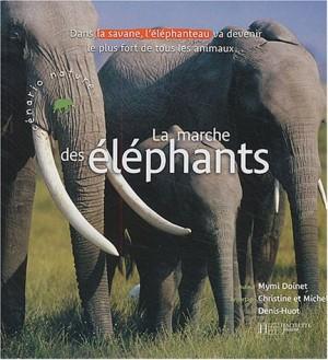 """Afficher """"La marche des éléphants"""""""