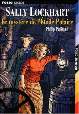 """Afficher """"Sally Lockhart n° 2 Le mystère de l'étoile Polaire"""""""