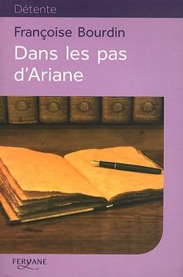 """Afficher """"Dans les pas d'Ariane"""""""