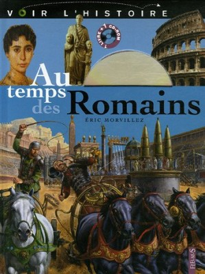 """Afficher """"Au temps des Romains"""""""
