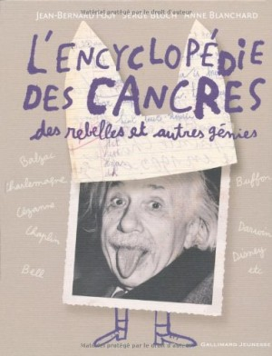 """Afficher """"L'encyclopédie des cancres, des rebelles et autres génies"""""""