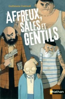 """Afficher """"Affreux, sales et gentils"""""""