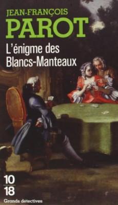 """Afficher """"Les enquêtes de Nicolas Le Floch, commissaire au Châtelet L'énigme des Blancs-Manteaux"""""""