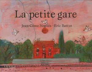 """Afficher """"La petite gare"""""""
