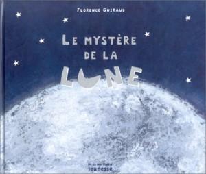 """Afficher """"Le mystère de la lune"""""""