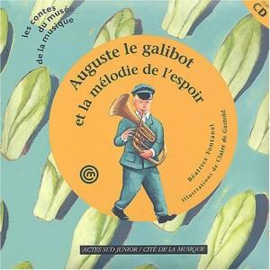 """Afficher """"Auguste le galibot et la mélodie de l'espoir"""""""