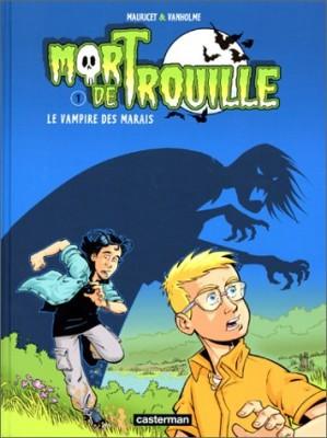 """Afficher """"Mort de trouille n° 1 Le vampire des marais"""""""