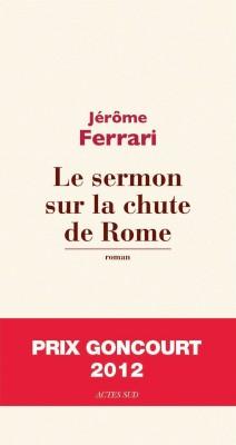 """Afficher """"Le Sermon de la chute de Rome"""""""
