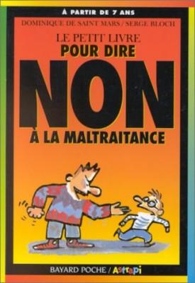 """Afficher """"Le petit livre pour dire non. n° 1 Le petit livre pour dire non à la maltraitance"""""""