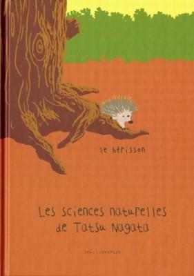 """Afficher """"Les sciences naturelles de Tatsu Nagata Le hérisson"""""""