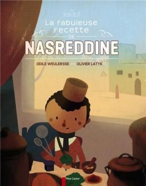 vignette de 'Fabuleuse recette de Nasreddine (La) (Odile Weulersse)'