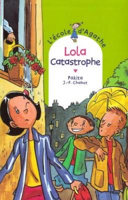 """Afficher """"L'Ecole d'Agathe n° 41 Lola Catastrophe"""""""