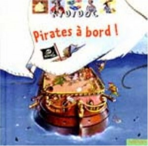 "Afficher ""Pirates à bord !"""