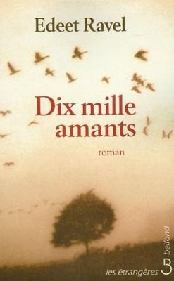 """Afficher """"Dix mille amants"""""""