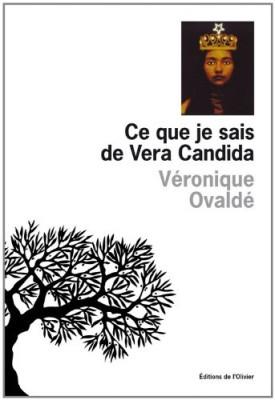 vignette de 'Ce que je sais de Vera Candida (Véronique Ovaldé)'