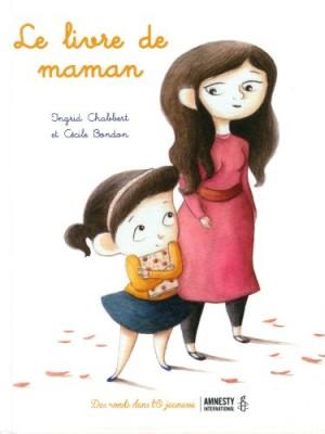 vignette de 'Le Livre de maman (Ingrid CHABBERT)'