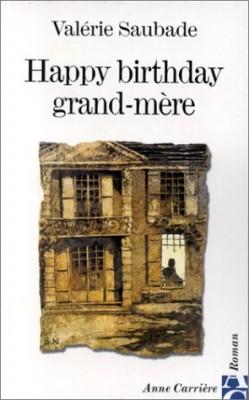 "Afficher ""Happy birthday, grand-mère"""