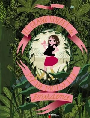 "Afficher ""grand voyage de mademoiselle Prudence (Le)"""