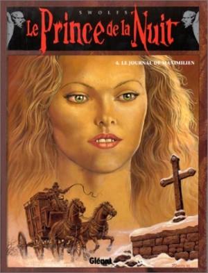 """Afficher """"Le prince de la nuit n° 4Le journal de Maximilien"""""""