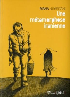 """Afficher """"Une métamorphose iranienne"""""""
