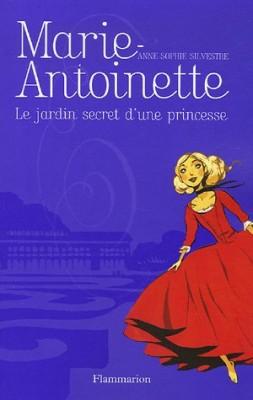"""Afficher """"Marie-Antoinette n° 1 Le jardin secret d'une princesse"""""""