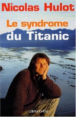 """Afficher """"syndrome du Titanic (Le) syndrome du """"Titanic"""" (Le)"""""""