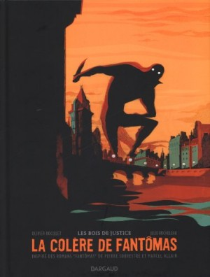 """Afficher """"La colère de Fantomas n° 1 Les bois de justice"""""""