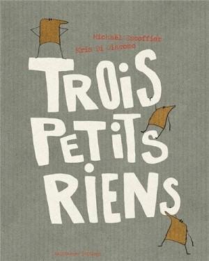 """Afficher """"Trois petits riens"""""""
