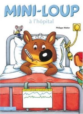 "Afficher ""Mini-Loup Mini-Loup à l'hôpital"""
