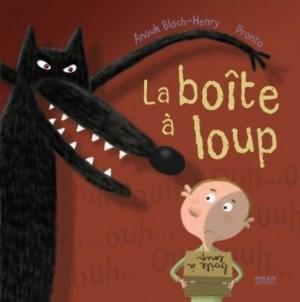 vignette de 'La Boîte à loup (Anouk Bloch-Henry)'