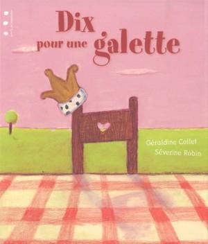 """Afficher """"Dix pour une galette"""""""