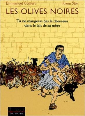 """Afficher """"Les Olives noires n° 3 Tu ne mangeras pas le chevreau dans le lait de sa mère"""""""