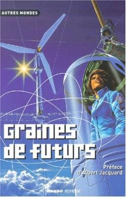 """Afficher """"Graines de futurs"""""""